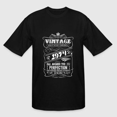 Made In 1974 Vintage Aged To Perfection Vintage Aged To Perfection 1974 - Men's Tall T-Shirt