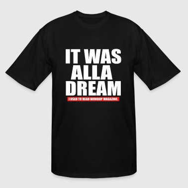 Biggie-smalls Notorious B I G Biggie Smalls It Was All A Dream H - Men's Tall T-Shirt