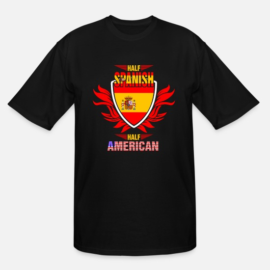 Love T-Shirts - Half Spanish Half American - Men's Tall T-Shirt black