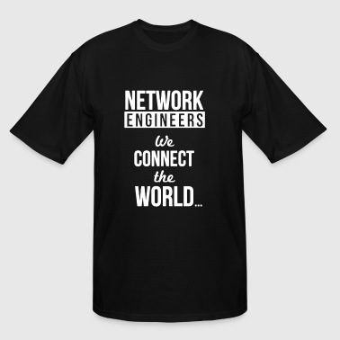 Funny Network Engineer Shirt - Men's Tall T-Shirt