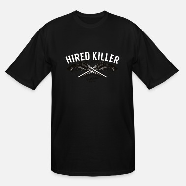 Hired Hired Killer - Men's Tall T-Shirt