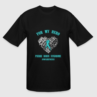 For my hero Pierre robin syndrome awareness - Men's Tall T-Shirt