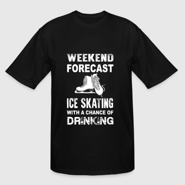 Pooping Sex Weekend ice skating - With a chance of drinking - Men's Tall T-Shirt