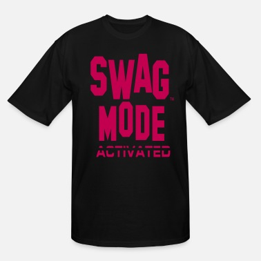 Fuck Mode SWAG MODE ACTIVATED-By Crazy4tshirts - Men's Tall T-Shirt