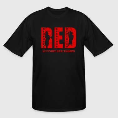 Wear Red Friday Red Friday Wear Red On Friday Support Our Troops - Men's Tall T-Shirt