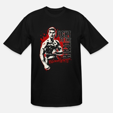 Fighting Death Bloodsport - Fight to the death freaking t-shirt - Men's Tall T-Shirt