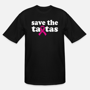 Save The Tatas Save The Tatas Cancer Survivor Mothers Day - Men's Tall T-Shirt