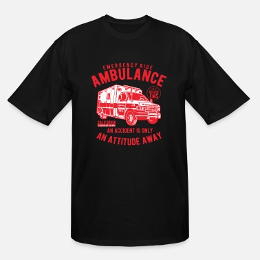 Ambulance Ambulance Emergency Ride - Men's Tall T-Shirt