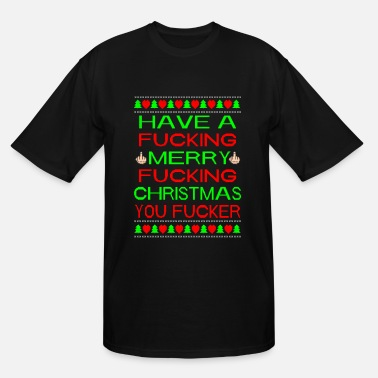 Christmas Merry Fucking Christmas Ugly Christmas Sweater - Men's Tall T-Shirt