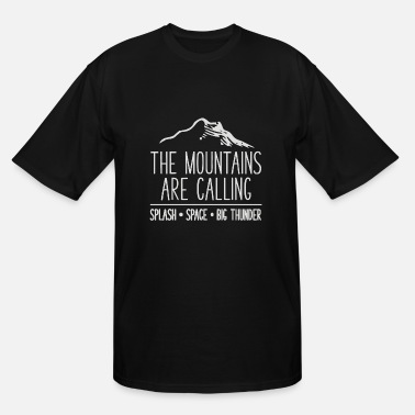 Mount Mount are - Men's Tall T-Shirt