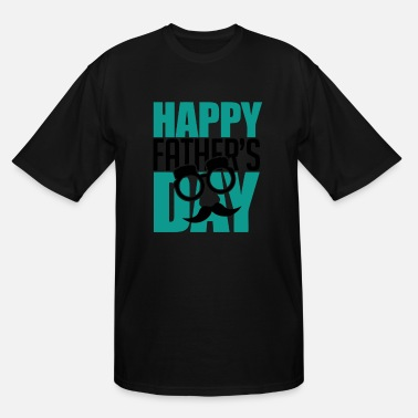 Fathers Day Happy Father s Day - Men's Tall T-Shirt