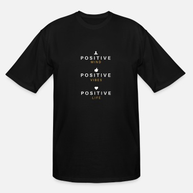 Positive Sayings POSITIVITY - Men's Tall T-Shirt