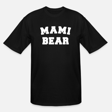 Mami Mami bear - Men's Tall T-Shirt