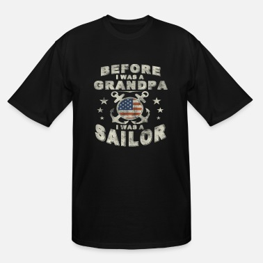 Sailors Daughter Sailor Grandpa - Men's Tall T-Shirt