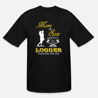 Mom Son Mom and Son Logger T-Shirt - Men's Tall T-Shirt