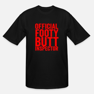 Butt Slogan official booty butt inspector - Men's Tall T-Shirt