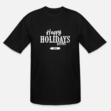 Happy Holidays Happy Holidays - Men's Tall T-Shirt