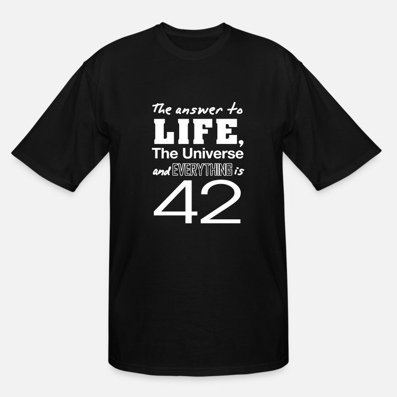 Everything T-Shirts - The answer is 42 - Men's Tall T-Shirt black