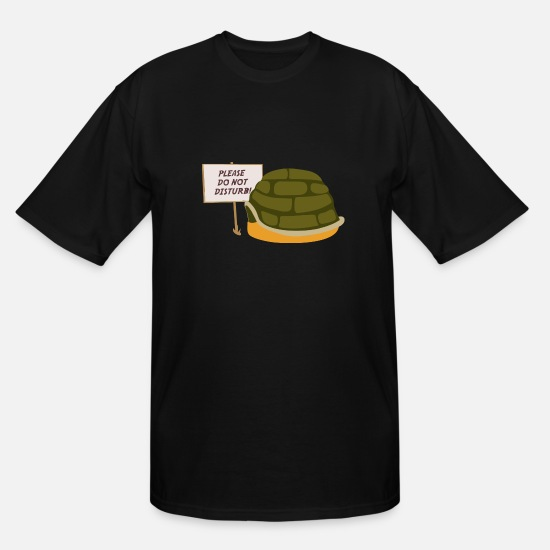 Turtle T-Shirts - Do Not Disturb Turtle Sleeping - Men's Tall T-Shirt black