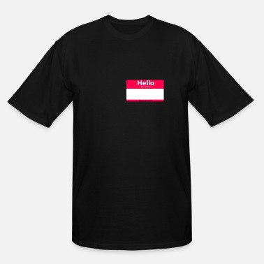 Name Tag Blank Hello Nametag | Add Your Own Text - Men's Tall T-Shirt
