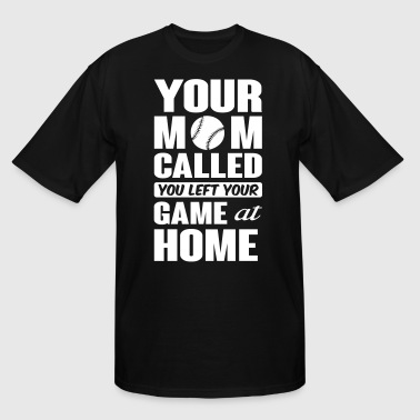 You left your game at home - baseball - Men's Tall T-Shirt