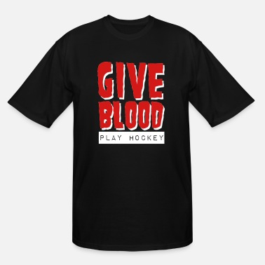 Give Blood Play Hockey Give Blood Play Hockey - Men's Tall T-Shirt