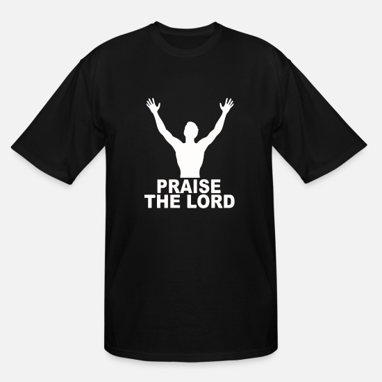 Movie T-Shirts - PRAISE THE LORD - Men's Tall T-Shirt black
