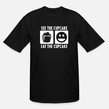 Cupcake See the Cupcake Eat the Cupcake in White - Men's Tall T-Shirt