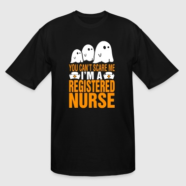 You Cant Scare Me Im A Nurse You Cant Scare Me Im Registered Nurse Halloween - Men's Tall T-Shirt