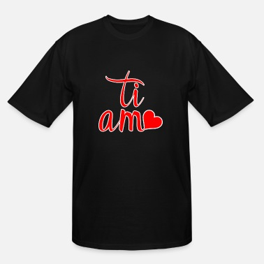 Ti Amo Ti Amo - Men's Tall T-Shirt