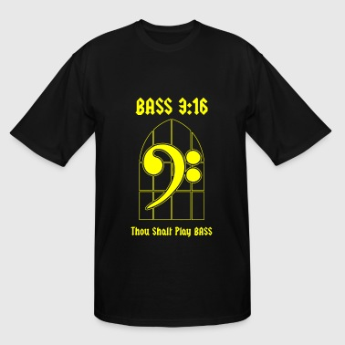 Bass Bass - Bass 3:16 -- Thou Shalt Play BASS - Men's Tall T-Shirt