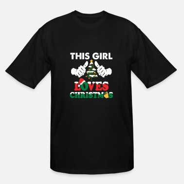 Christmas Pussy Christmas - This Girl Loves Christmas Shirt - Fu - Men's Tall T-Shirt