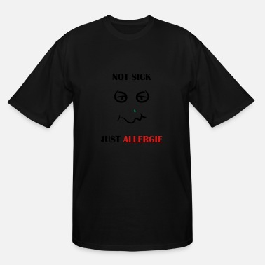 Allergy Allergie - Men's Tall T-Shirt