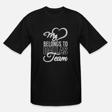 Ut Dallas Dallas - My heart belongs to dallas team - Men's Tall T-Shirt