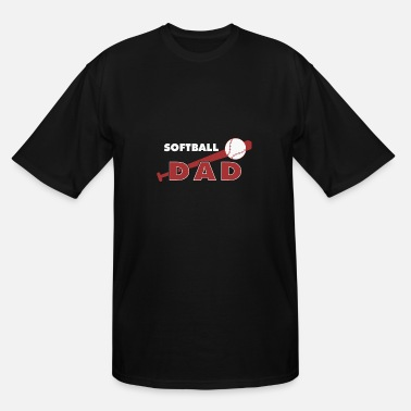 Softball Dads Softball dad - softball dad - Men's Tall T-Shirt