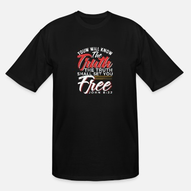 Set You Will Know The Truth The Truth Shall Set You - Men's Tall T-Shirt