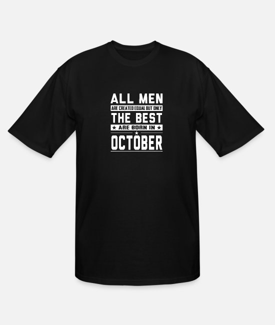 October T-Shirts - legends are born in october - Men's Tall T-Shirt black