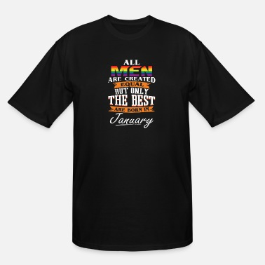 The Best Are Born In January - Men's Tall T-Shirt