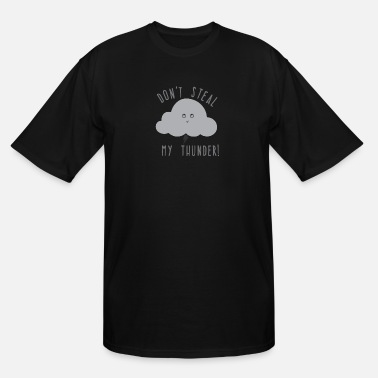 Request A Cloudy Request - Men's Tall T-Shirt