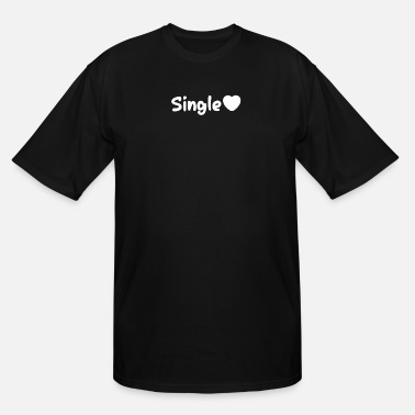 Single Single - Men's Tall T-Shirt