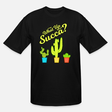 Amazing Sarcasm A Greeny Cactus Plant Tee For You With - Men's Tall T-Shirt