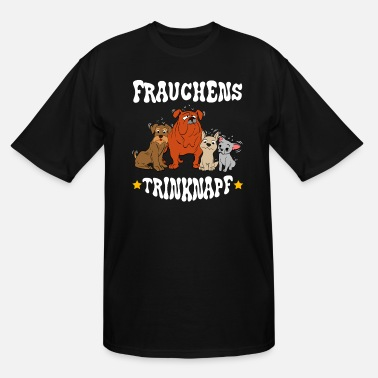 German A Nice German Tee For Dog Lovers Frauchens - Men's Tall T-Shirt