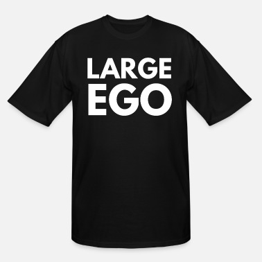 Large large ego - Men's Tall T-Shirt