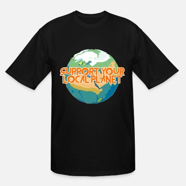 Enviromental Support Your Local Planet Enviromental Protection - Men's Tall T-Shirt
