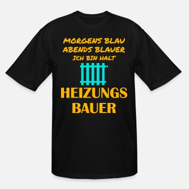 Heat Heating engineer Heating construction Heating inst - Men's Tall T-Shirt
