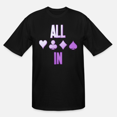 Pik Poker ALL IN Karten Pik Texas Holdem - Men's Tall T-Shirt