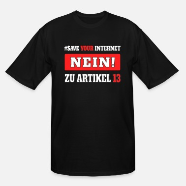 Internet Nein zu Artikel 13 saveyourinternet Upload Filter - Men's Tall T-Shirt