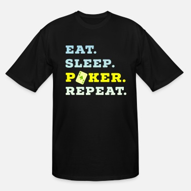 Pik Eat Sleep Poker Repeat Casino Pik Texas ace - Men's Tall T-Shirt