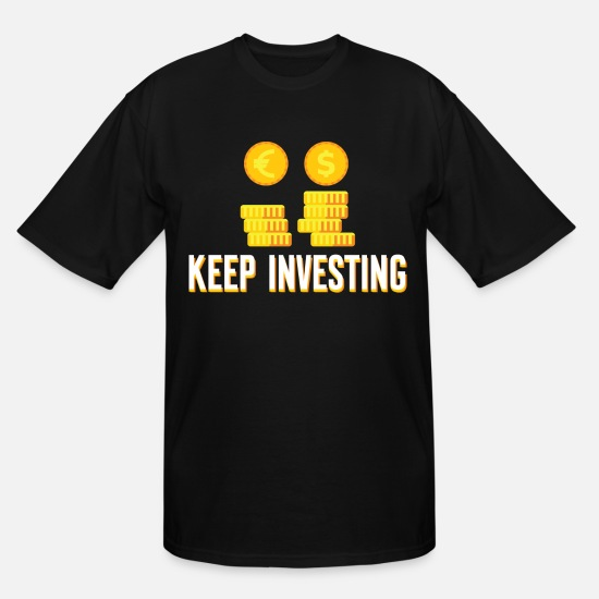 Money T-Shirts - Investing Money Investment Trader Cool Gift - Men's Tall T-Shirt black