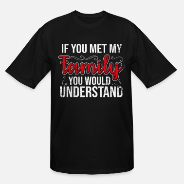 5fccb9194f Shop Sayings Family T-Shirts online | Spreadshirt